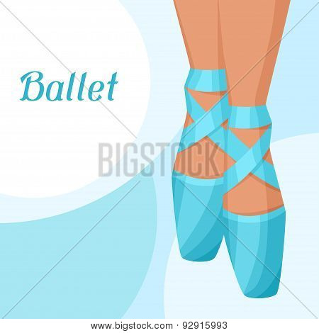 Invitation card to ballet dance show with pointe