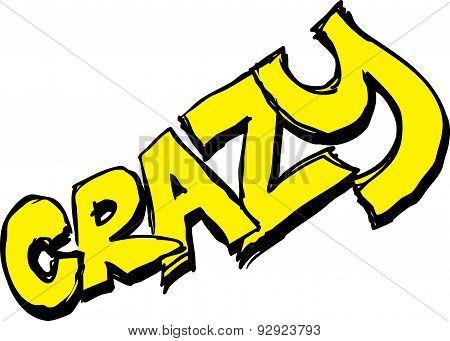Crazy - Text Hand Written