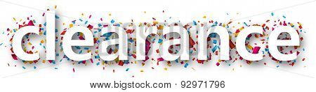 White clearance sale sign over confetti background. Vector holiday illustration.