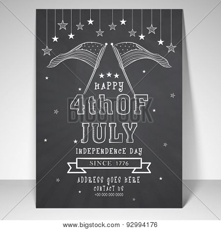 Vintage flyer, template or banner with the wording 4th of July, American Independence Day on chalkboard background.