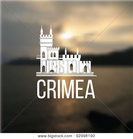 Vector Linear Symbol Of Crimea On Blurred Background. The Castle Swallows Nest Near Yalta
