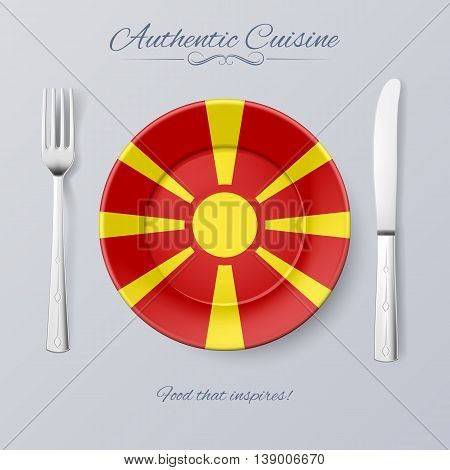 Authentic Cuisine of Macedonia. Plate with Macedonian Flag and Cutlery