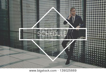 Schedule Punctual Time Management Timing Concept