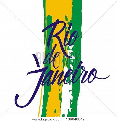 Handwritten inscription Rio de Janeiro on brush stroke background. Hand drawn element for your design. Vector illustration.