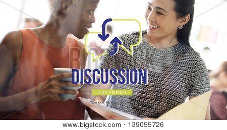 Discussion Friends Conversation Talking Concept