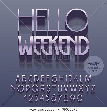 Set of glossy silver alphabet letters, numbers and punctuation symbols. Vector reflective banner with text Hello weekend. File contains graphic styles