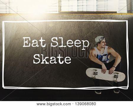 Eat Sleep Skateboarding Skater Skate Skating Style Concept