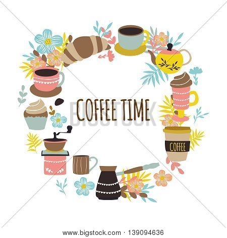 Coffee time round design with  colorful clockery grinder flowers and leaves pastry on white background vector illustration
