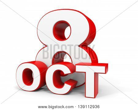 October 8. 3D Text On White Background.