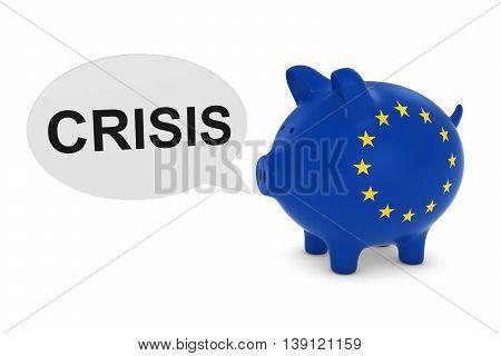 Eu Flag Piggy Bank With Crisis Text Speech Bubble 3D Illustration
