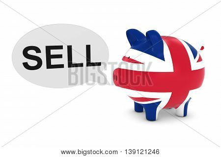 Uk Flag Piggy Bank With Sell Text Speech Bubble 3D Illustration