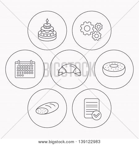 Croissant, cake and bread icons. Sweet donut linear sign. Check file, calendar and cogwheel icons. Vector