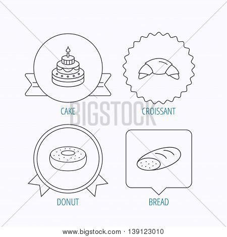 Croissant, cake and bread icons. Sweet donut linear sign. Award medal, star label and speech bubble designs. Vector