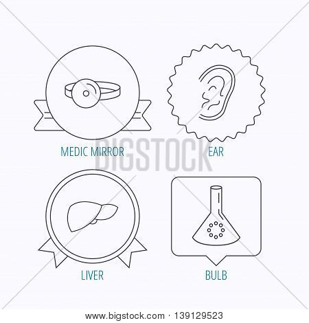 Lab bulb, medical mirror and liver organ icons. Ear linear sign. Award medal, star label and speech bubble designs. Vector
