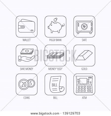 Piggy bank, cash money and wallet icons. Safe box, gold bar and dollar usd linear signs. Bill, coins and ATM icons. Flat linear icons in squares on white background. Vector