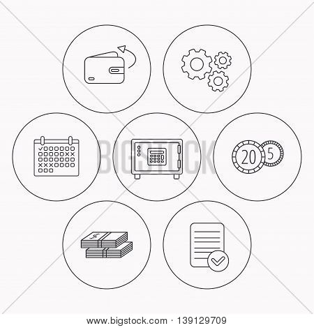 Coins, cash money and wallet icons. Safe box, send money linear signs. Check file, calendar and cogwheel icons. Vector