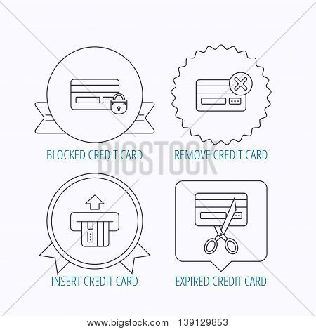 Bank credit card icons. Banking, blocked and expired debit card linear signs. Award medal, star label and speech bubble designs. Vector