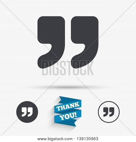 Quote sign icon. Quotation mark symbol. Double quotes at the end of words. Flat icons. Buttons with icons. Thank you ribbon. Vector