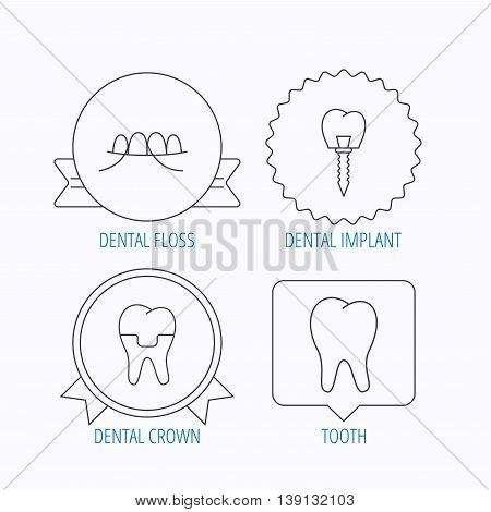 Dental implant, floss and tooth icons. Dental crown linear sign. Award medal, star label and speech bubble designs. Vector