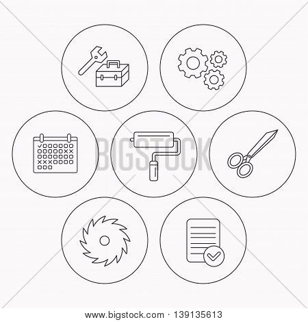 Scissors, paint roller and repair tools icons. Circular saw linear sign. Check file, calendar and cogwheel icons. Vector