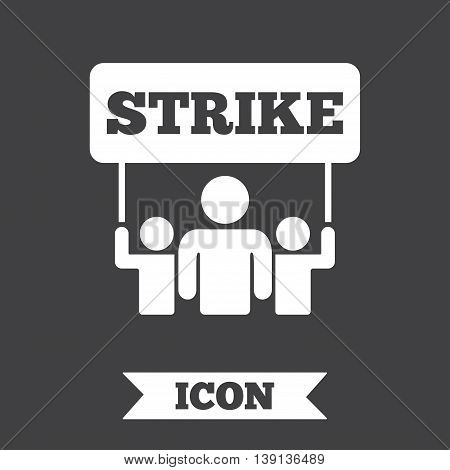 Strike sign icon. Group of people symbol. Industrial action. People holding protest banner. Graphic design element. Flat strike symbol on dark background. Vector