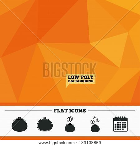 Triangular low poly orange background. Wallet with coins icons. Cash bag signs. Retro wealth symbol. Calendar flat icon. Vector