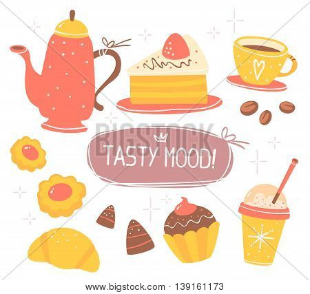 Vector illustration of colorful set of coffee pot, cups of coffee, sweets with text tasty mood isolated on white background with stars. Hand drawn art design for web site banner poster card paper print shop cafe menu