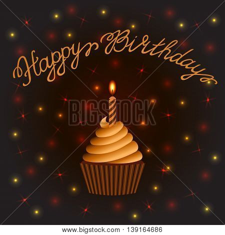 Happy birthday greeting card. Cupcake with a candle on abstract brown background. Poster. Lettering. Vector illustration.