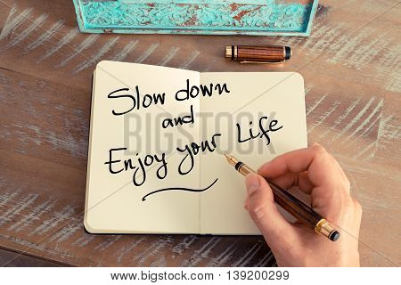 Handwritten Text Slow Down And Enjoy Your Life