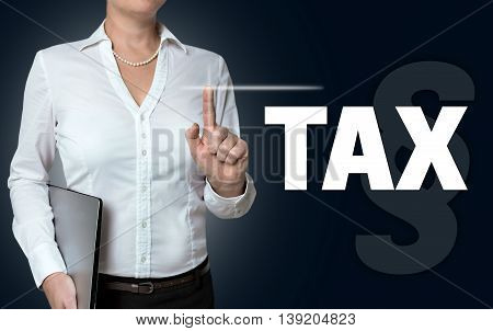 tax touchscreen is operated by businesswoman background