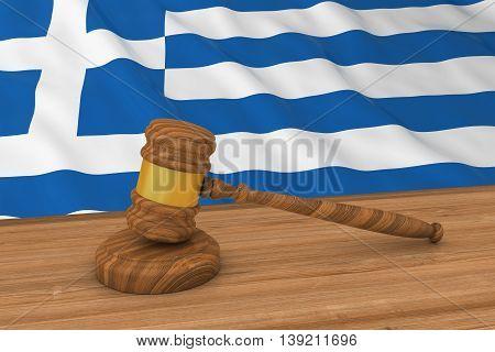 Greek Law Concept - Flag Of Greece Behind Judge's Gavel 3D Illustration
