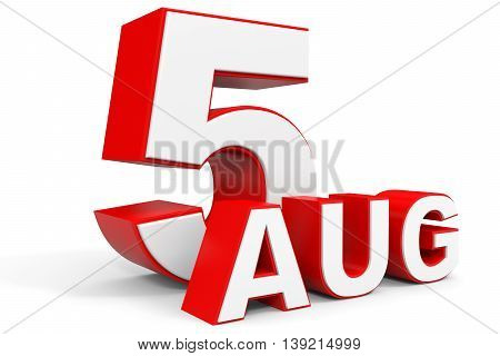 August 5. 3D Text On White Background.