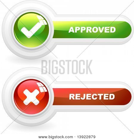 Approved and rejected buttons. Vector illustration.