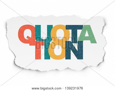 Currency concept: Painted multicolor text Quotation on Torn Paper background