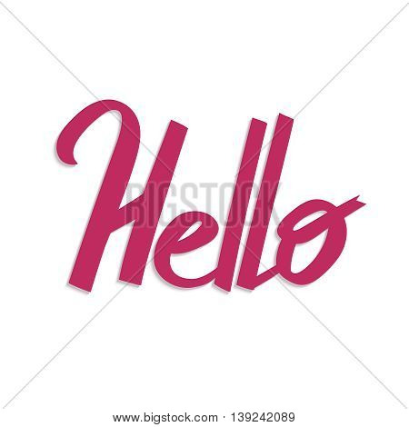 Hello handdrawn word, letteryng, good for t-shirts, posters and cards. Simple message. Hand drawn lettering composition. Vector illustration