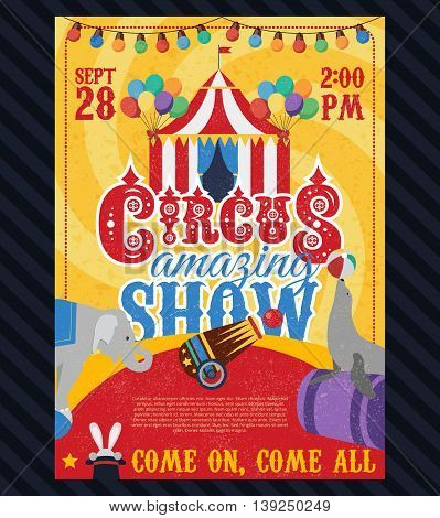 Circus vintage poster with tent animals on yellow swirl background  with black textural bottom layer vector illustration