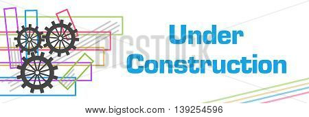 Under construction concept image with text and related symbols.