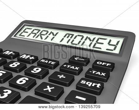 Calculator With Earn Money On Display.
