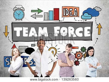 Team force concept with multiracial businesspeople on concrete background with sketch