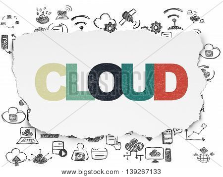 Cloud technology concept: Painted multicolor text Cloud on Torn Paper background with  Hand Drawn Cloud Technology Icons