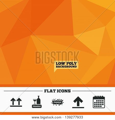 Triangular low poly orange background. Fragile icons. Delicate package delivery signs. This side up arrows symbol. Calendar flat icon. Vector