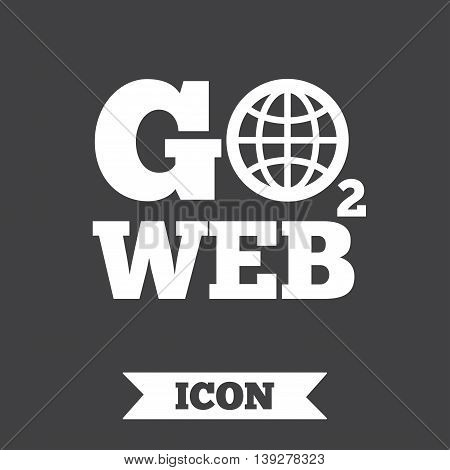 Go to Web icon. Globe sign. Internet access symbol. Graphic design element. Flat go to web symbol on dark background. Vector
