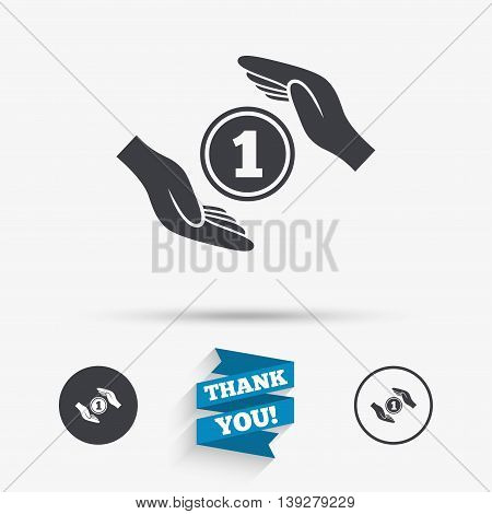 Protection money sign icon. Hands protect coin symbol. Money or savings insurance. Flat icons. Buttons with icons. Thank you ribbon. Vector