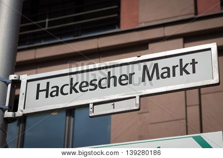 Street Sign Of The Hackescher Markt In Berlin