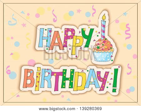 Festive colorful card with hand drawn text Happy Birthday cake candle on the vintage background. eps10.