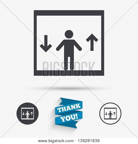 Elevator sign icon. Person symbol with up and down arrows. Flat icons. Buttons with icons. Thank you ribbon. Vector