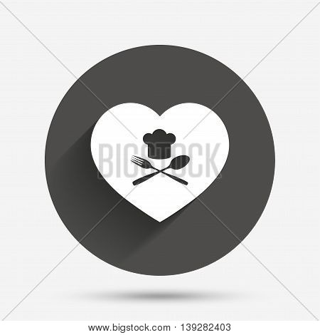 Chef hat sign icon. Love Cooking symbol. Cooks hat with fork and spoon. Circle flat button with shadow. Vector