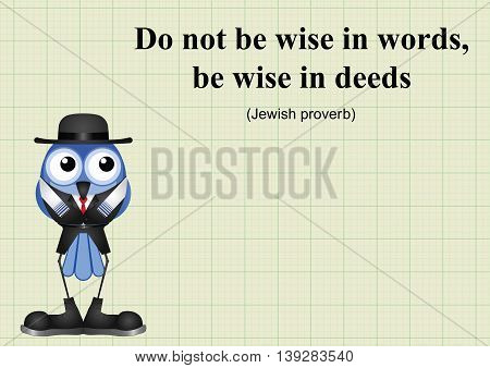 Be wise in deeds Jewish proverb on graph paper background with copy space for own text