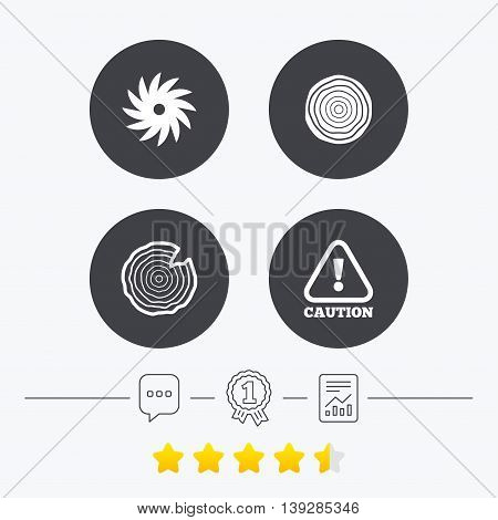 Wood and saw circular wheel icons. Attention caution symbol. Sawmill or woodworking factory signs. Chat, award medal and report linear icons. Star vote ranking. Vector