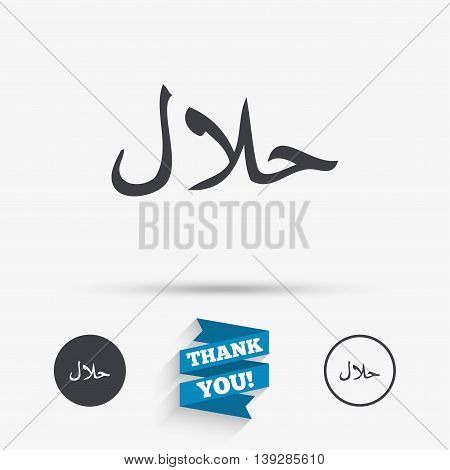 Halal food product sign icon. Natural muslims food symbol. Flat icons. Buttons with icons. Thank you ribbon. Vector